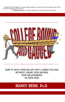 Dr. Nancy Berk releases new parent survival guide: COLLEGE BOUND AND GAGGED
